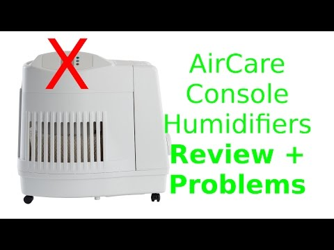 AirCare Console Humidifiers - Review and Problems