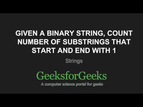 Count number of substrings that start and end with 1 in a Binary String | GeeksforGeeks