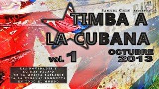 TIMBA A LA CUBANA vol.1 - OCTUBRE 2013 - las novedades de musica bailable a la Cubana