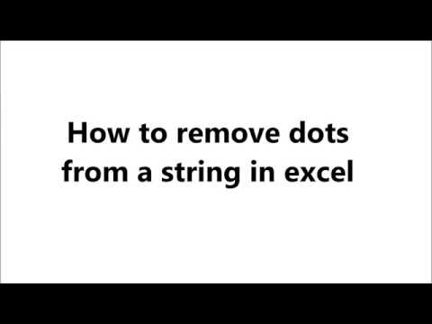 How to remove dots from string in Excel sheet