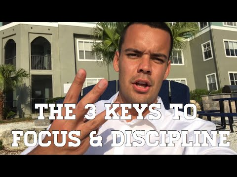FOCUS   BE CONSISTENT - THE 3 KEYS