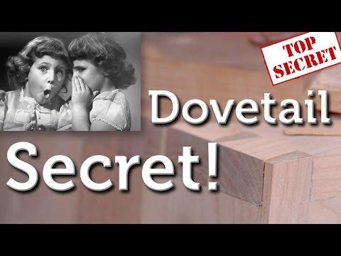Best Kept Dovetail Secret!