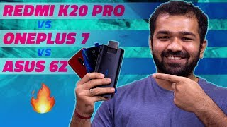 Redmi K20 Pro vs OnePlus 7 vs Asus 6Z – Which Is the Real