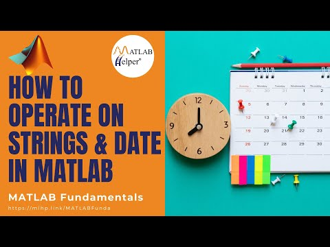 How to operate on Strings & Date in MATLAB | MATLAB Tutorial