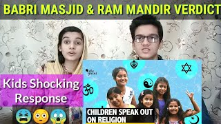 Why Fight Over Ayodhya?|Children Speak Out Our Religion| Pakistani Reaction