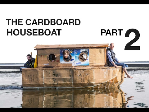 The Cardboard Houseboat - Part2