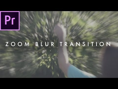 How To Smooth Zoom Blur Transition Effect in Adobe Premiere Pro CC 2017 | Easy Tutorial