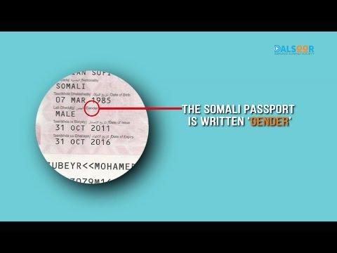 Baasaboorka Soomaaliga maxaa loogu qoran 'gender'? Why Somali passport is written 'gender'?