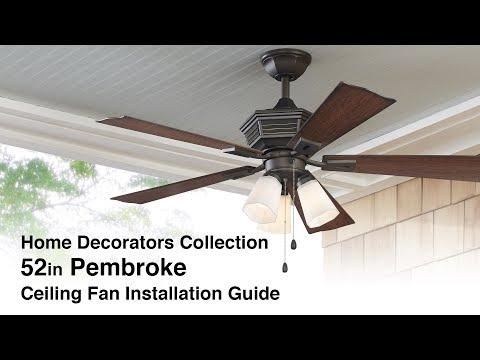 How to Install the 52 in. Pembroke Fan