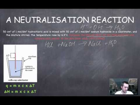 6 Calorimetry Calculations (neutralisation)