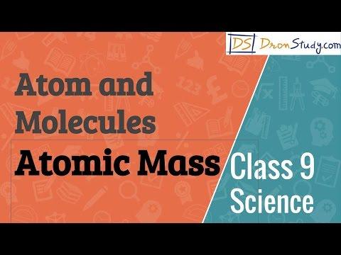 Atomic Mass - Atom and Molecules  : CBSE Class 9  IX Science