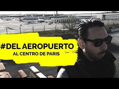 5 Opciones para llegar del Aeropuerto a Paris