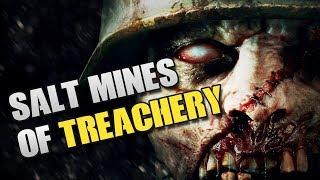 Salt Mines of TREACHERY! - w/ Nanners, Terroriser, & Ritz! (COD WW2 Zombies)
