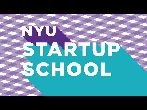 NYU Startup School: Creating Your Social Media Marketing Plan