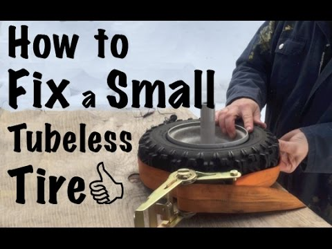 How to Fix a Small Tubeless Tire