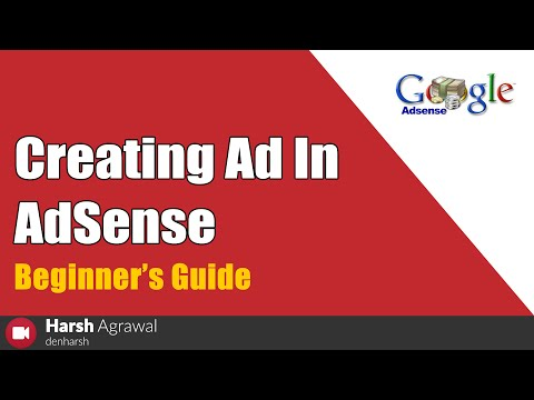 How to create AdSense Ad Units & Make Money For Beginners