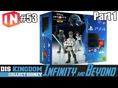 Star Wars PS4 Console Bundle Coming Soon  - Disney Infintiy 3.0 & Beyond #53 Part 1