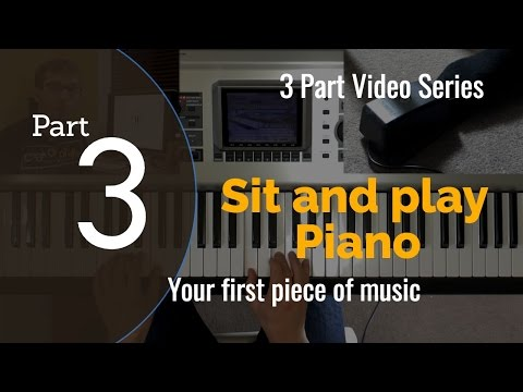 Learn Piano For Beginners: Both hands together - Sit and play piano in 7 days [PART 3]