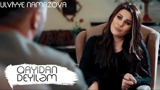 Ülviyyə Namazova - Qayıdan deyiləm (Yeni 2019)