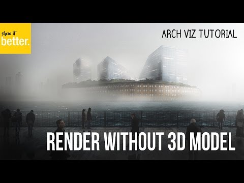 How to do a Render with no 3d model - only  Photoshop Architectural Visualization