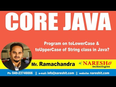Core Java Tutorials | Program on toLowerCase & toUpperCase of String class in Java? | Mr.Ramachndra