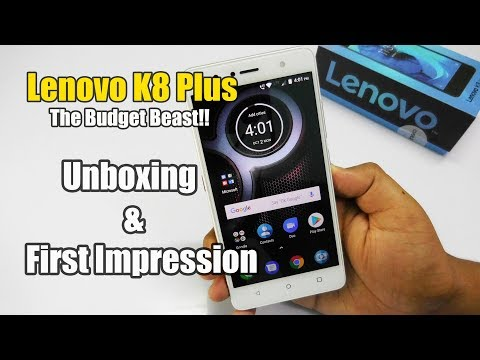 Lenovo K8 Plus Unboxing & Initial Review