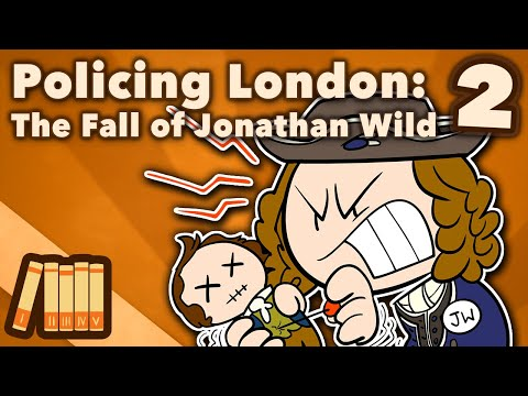 Xxx Mp4 Policing London The Fall Of Jonathan Wild Extra History 2 3gp Sex