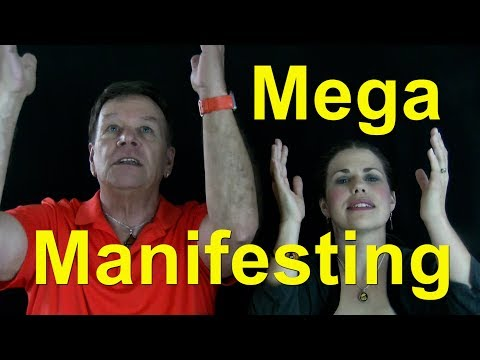 Mega Manifesting - Catapult Your Manifestation to the Next Level with the Law of Attraction