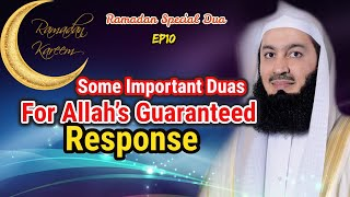 Some Important Duas For Allah's Guaranteed Response | Ep #10 SFR | Ramadan 2018