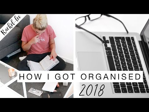 How I Organised My Life For 2018