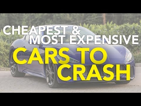 Top 5 Cheapest and Most Expensive Cars to Crash