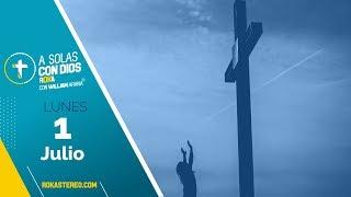 A solas con Dios / 1 Julio
