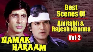 Namak Haraam | Amitabh Bachchan & Rajesh Khanna Best Scenes | (Vol.2) | With Arabic Subtitles (HD)