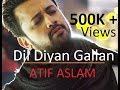 Dil Diyan Gallan LIVE BEST VERSION Atif Aslam Tiger Zinda Hai mp3