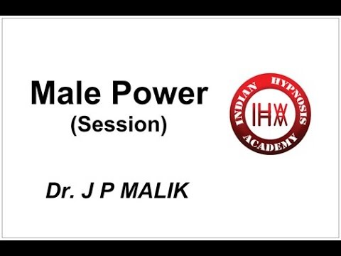 Hypnotic Session: How to Increase Male Power (Hindi)