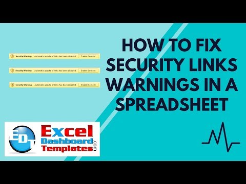 How to Fix Security Links Warnings in an Excel Spreadsheet