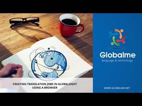 Creating Translation Jobs in GlobalSight using a browser