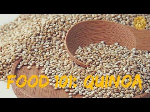 Food 101: क्विनोआ  ( Quinoa) | जाने क्विनोआ के बारे में सब कुछ | नैन्जा कपूर