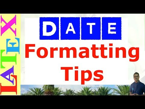Date Formatting in LaTeX (LaTeX: Tips/Solution-34)