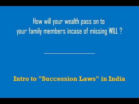 Hindu Succession Laws role in Estate Planning - Part 5/6