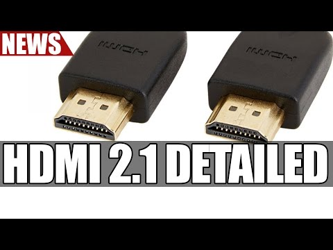 HDMI 2.1 Detailed | 8K @ 60Hz, 4K @ 120Hz, Dynamic HDR, Variable Refresh Rate & More