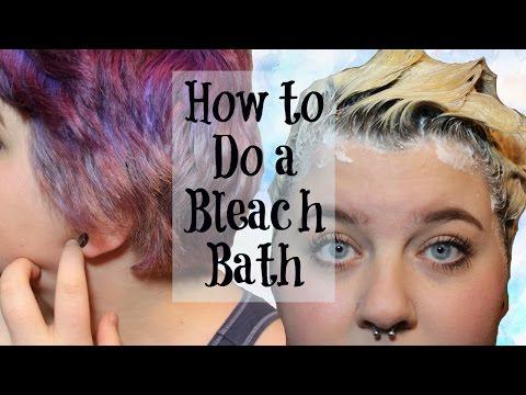 How to Do a Bleach Bath   Hair Tutorial