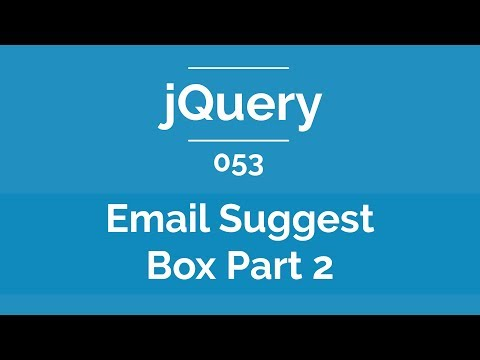 Arabic jQuery Practical Course #053 - Create Email Suggest Box Part 2