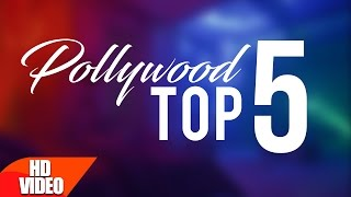 Polllywood Top 5   Punjabi Special Song   Top Song Collection   Speed Records