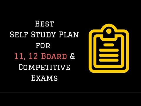 Best Self Study Plan for 11th, 12th Board Exams
