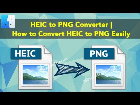 HEIC to PNG Converter for Mac | How to Convert HEIC to PNG Easily