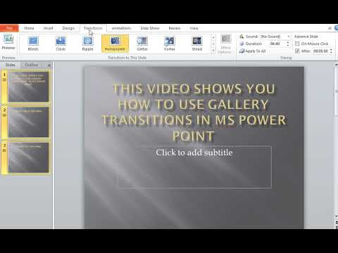 How to use Gallery Transitions in MS Power Point
