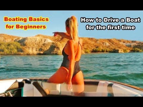Boating for beginners: How to drive a boat, First time out in a boat