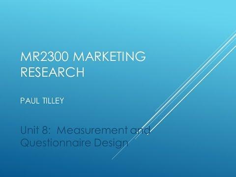 Unit 8: MR2300-Measurement and Questionnaire Design- PART A