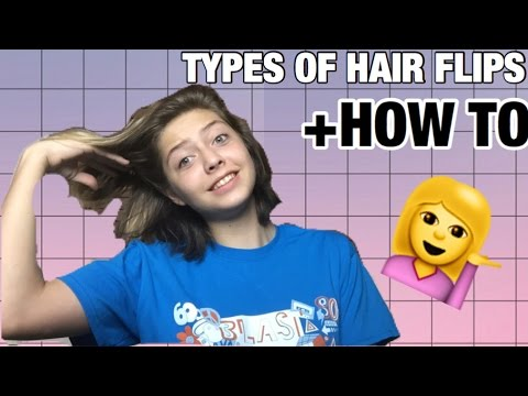 Types of hair flips/ how to flip your hair! (help i have no life)